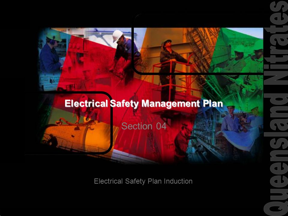 Electrical Safety Plan Induction Electrical Safety Management Plan Section 04