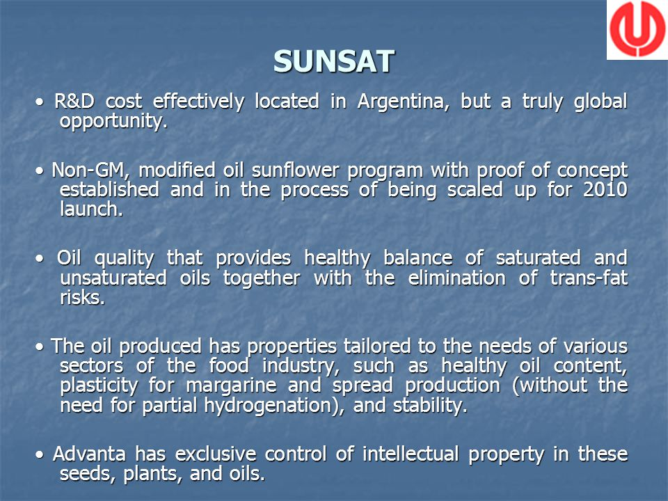 SUNSAT R&D cost effectively located in Argentina, but a truly global opportunity.