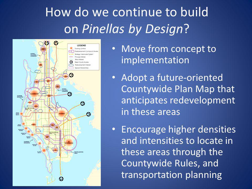 How do we continue to build on Pinellas by Design.