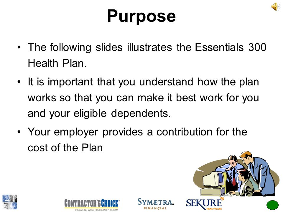 Employee Orientation THE ESSENTIALS 300 A New Employee Benefit Plan