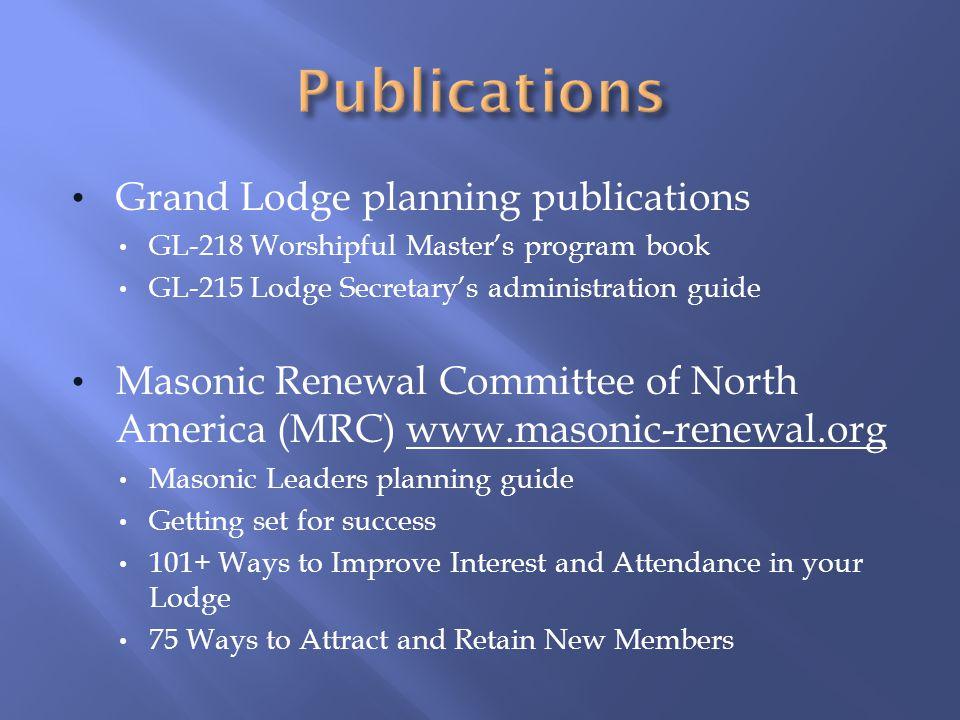Grand Lodge planning publications GL-218 Worshipful Masters program book GL-215 Lodge Secretarys administration guide Masonic Renewal Committee of Nor