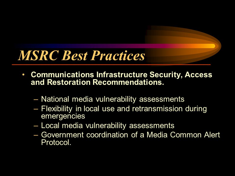 MSRC Best Practices Communications Infrastructure Security, Access and Restoration Recommendations.