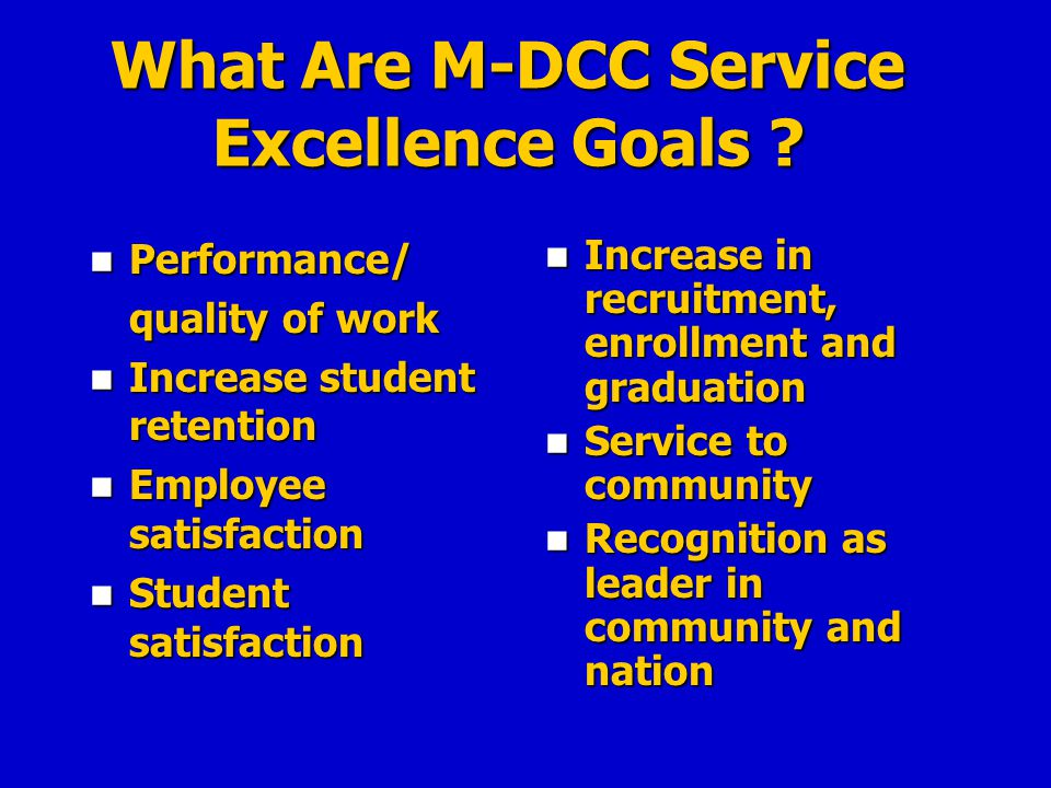 What Are M-DCC Service Excellence Goals .