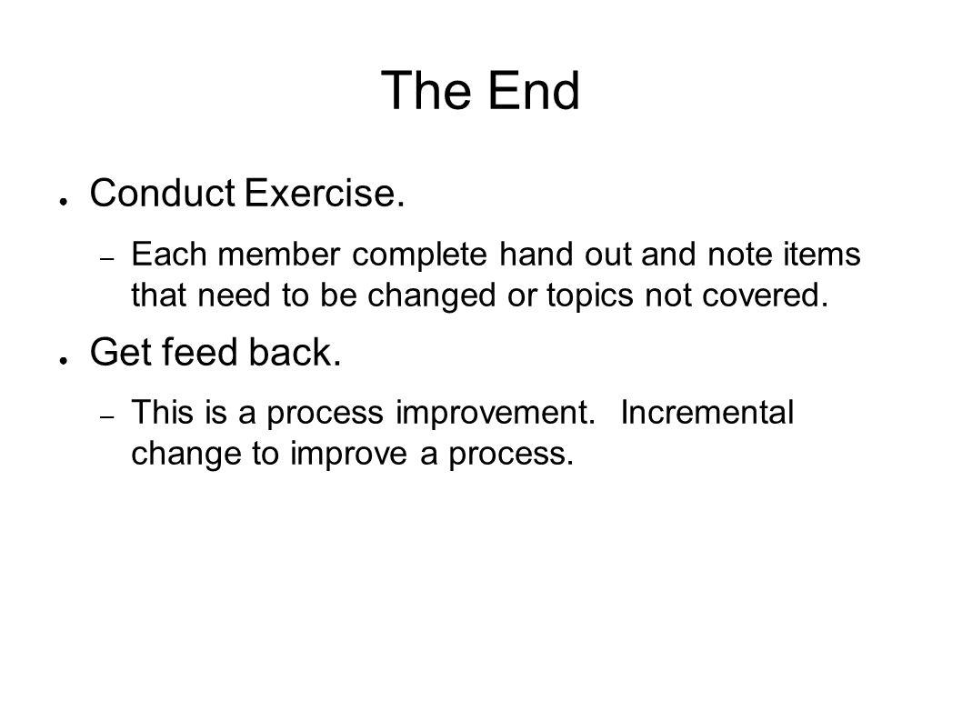 The End Conduct Exercise.