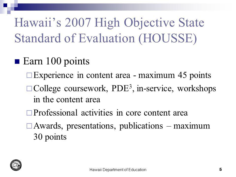 Hawaii Department of Education6 Summer Records Review Individually reviewed DOE records for the initially identified 2461 NHQ Teachers for 2006-07 College course transcripts Entered all courses that could count toward HQ Degree status Licensure records PRAXIS II test results