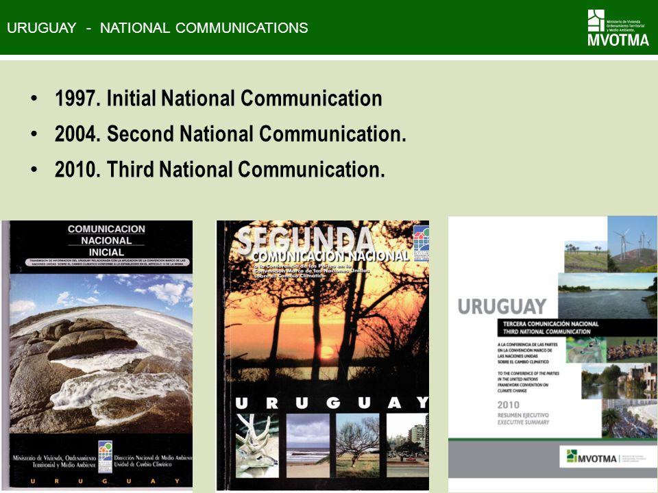 URUGUAY - NATIONAL COMMUNICATIONS 1997. Initial National Communication 2004.