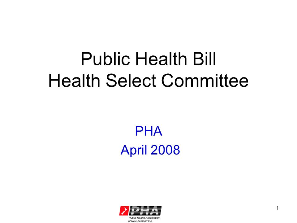 1 Public Health Bill Health Select Committee PHA April 2008