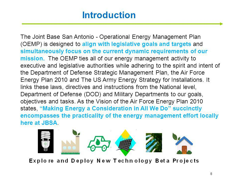 A six step operational model is used to determine the best way forward for JBSA to attain its energy goals.