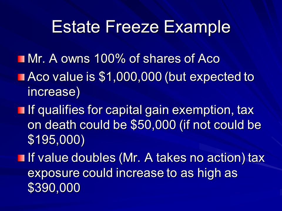 Estate Freeze Example Mr.