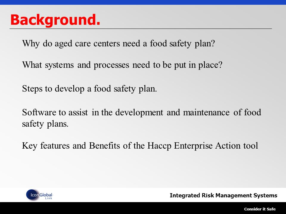Integrated Risk Management Systems Consider it Safe Background.