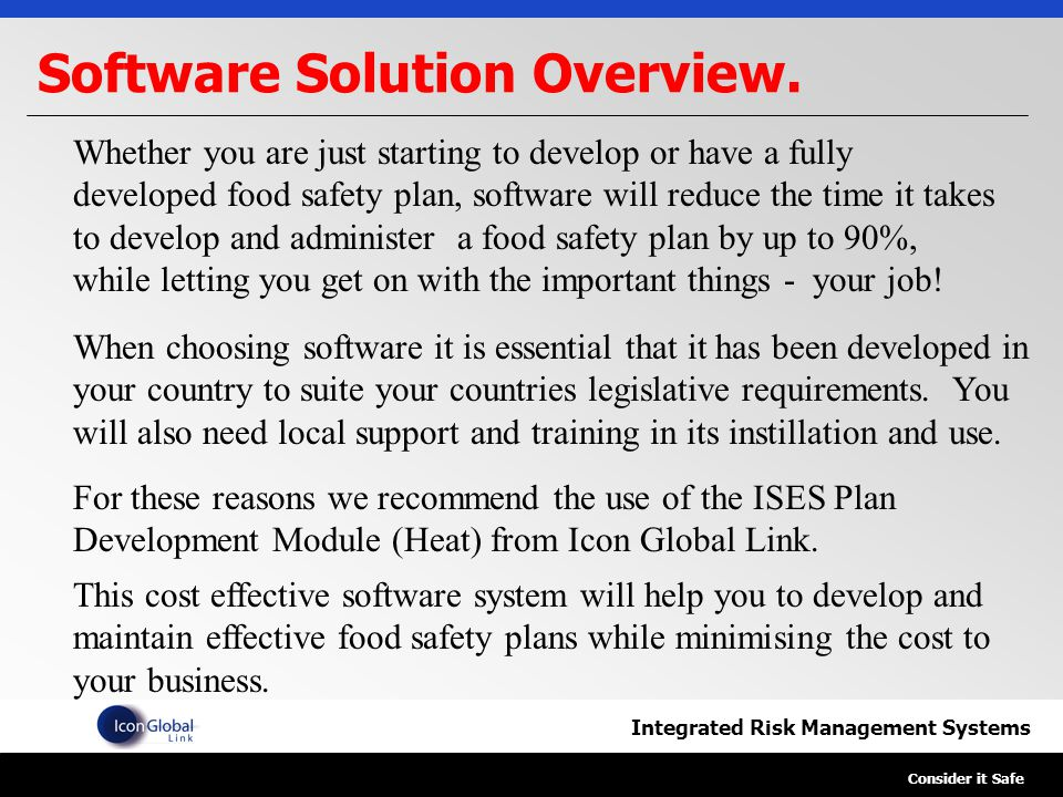 Integrated Risk Management Systems Consider it Safe Software Solution Overview.