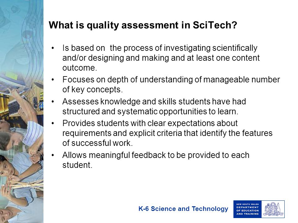 K-6 Science and Technology What are sources of quality assessment evidence in SciTech.