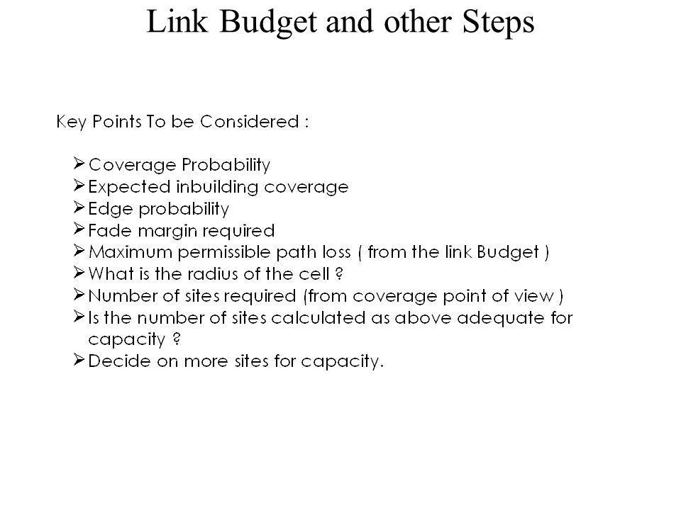Link Budget and other Steps