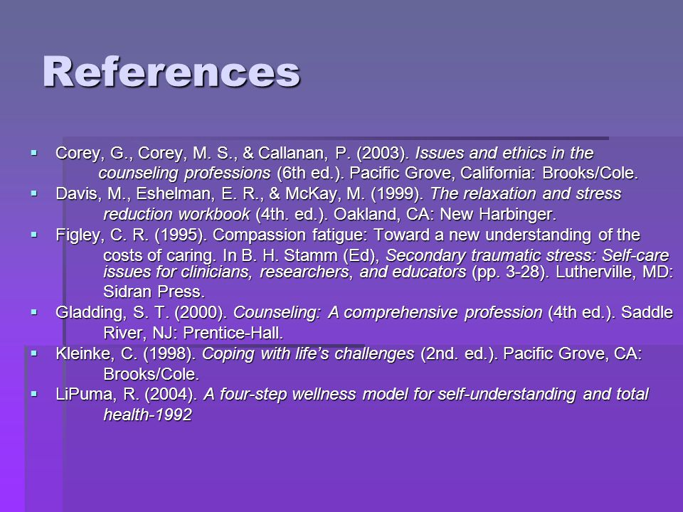 References MacCluskie, K.C., & Ingersoll, R. E. (2001).