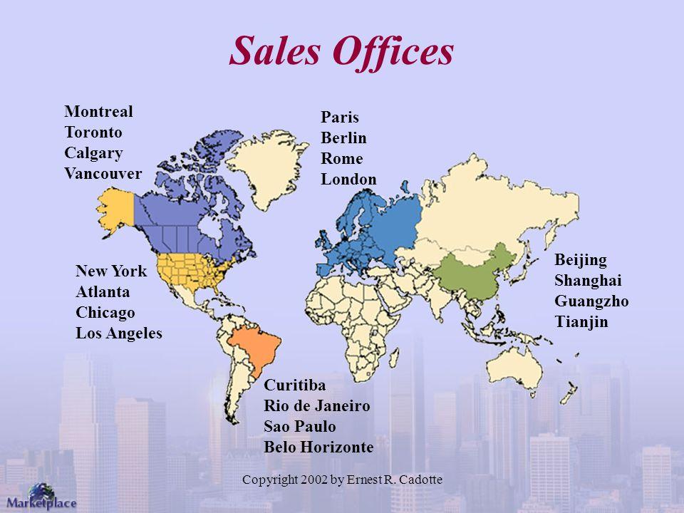 Copyright 2002 by Ernest R. Cadotte Sales Offices Paris Berlin Rome London Beijing Shanghai Guangzho Tianjin Curitiba Rio de Janeiro Sao Paulo Belo Ho