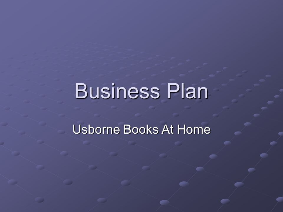 Business Plan Usborne Books At Home