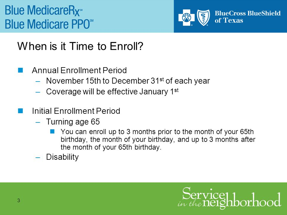 3 When is it Time to Enroll.