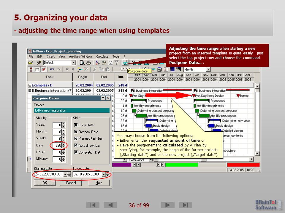 36 of 99 5. Organizing your data - adjusting the time range when using templates Adjusting the time range when starting a new project from an inserted