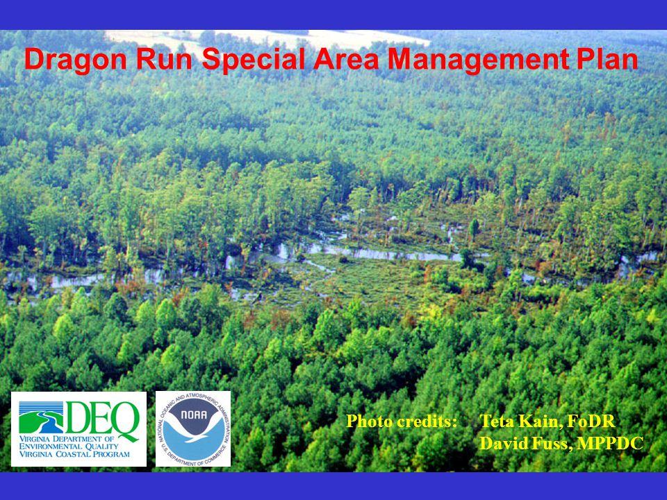 Dragon Run Special Area Management Plan Photo credits: Teta Kain, FoDR David Fuss, MPPDC