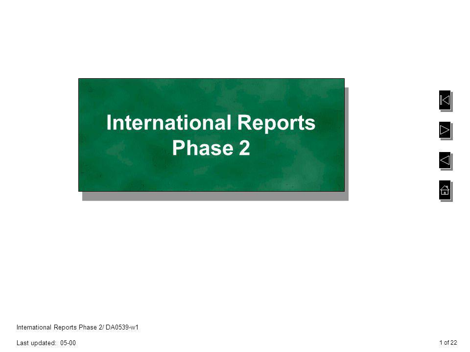 12 of 22 International Reports Phase 2/ DA0539-w1 Last updated: 05-00 Plan Maintenance option - General Ledger When no lower level exists below the selected node, this window appears automatically when Enter-Details is selected – this new node name / code and description will be added to the current position in the hierarchy – Plan Maintenance option