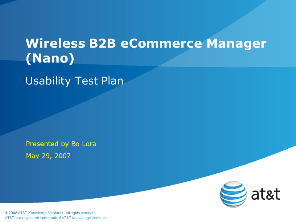 © 2006 AT&T Knowledge Ventures. All rights reserved.