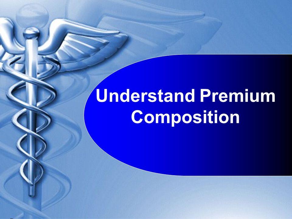 Understand Premium Composition