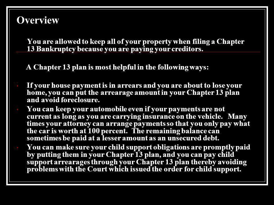 Bankruptcy – Chapter 13 What you need to know if you are thinking of filing a Chapter 13 Bankruptcy.