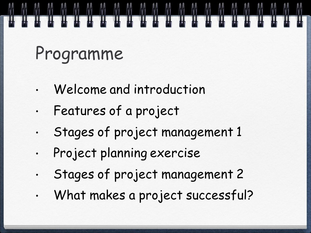 Project brief Well defined project vision Outputs, outcomes and SMART objectives Clearly articulated features, advantages and benefits (FAB) See also earlier slides on Features of a project