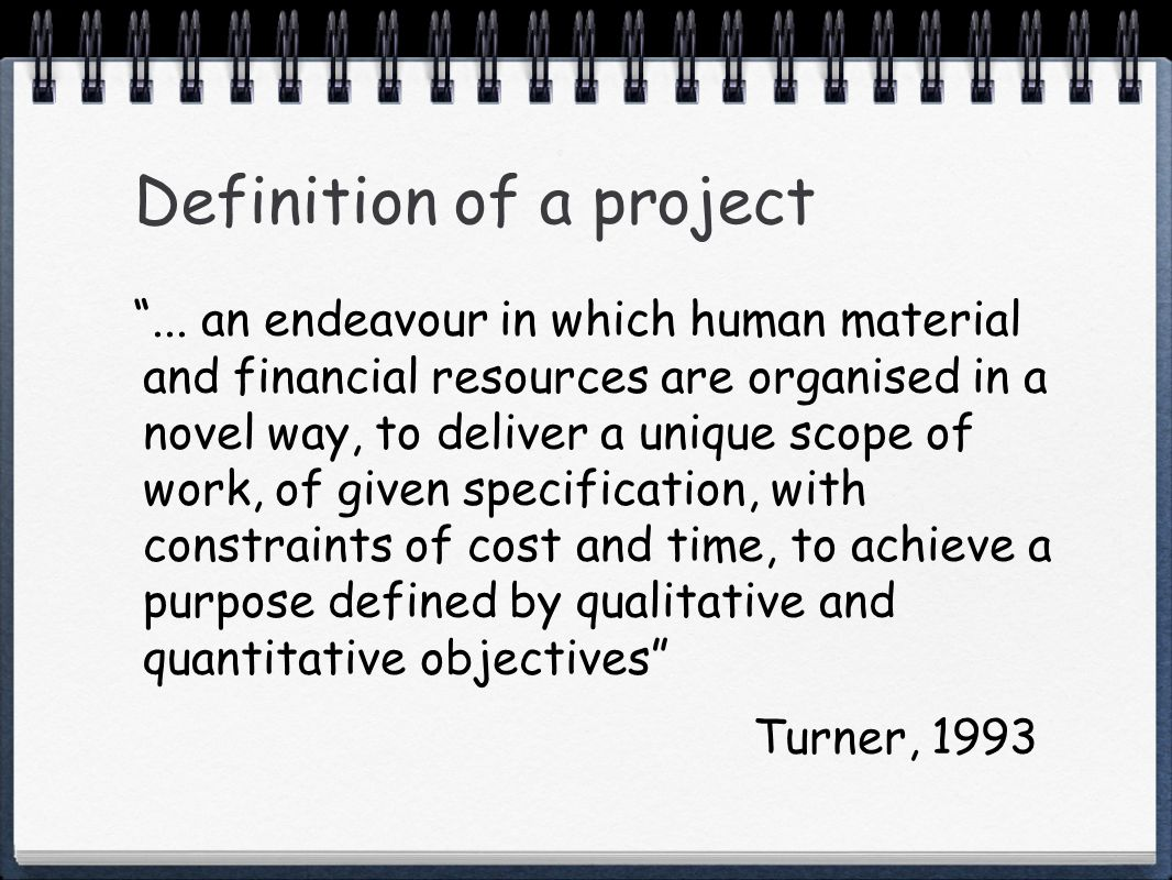 Definition of a project...