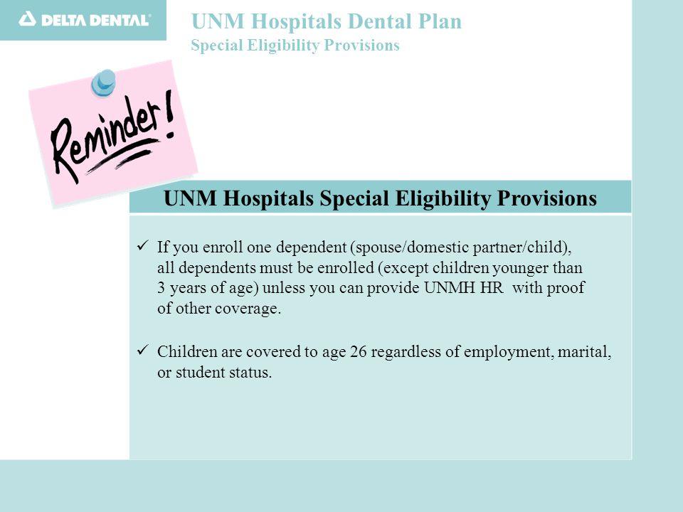 UNM Hospitals Dental Plan Information Available 24/7.