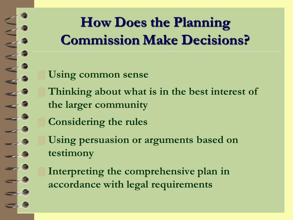 PLANNING COMMISSION DECISION-MAKING