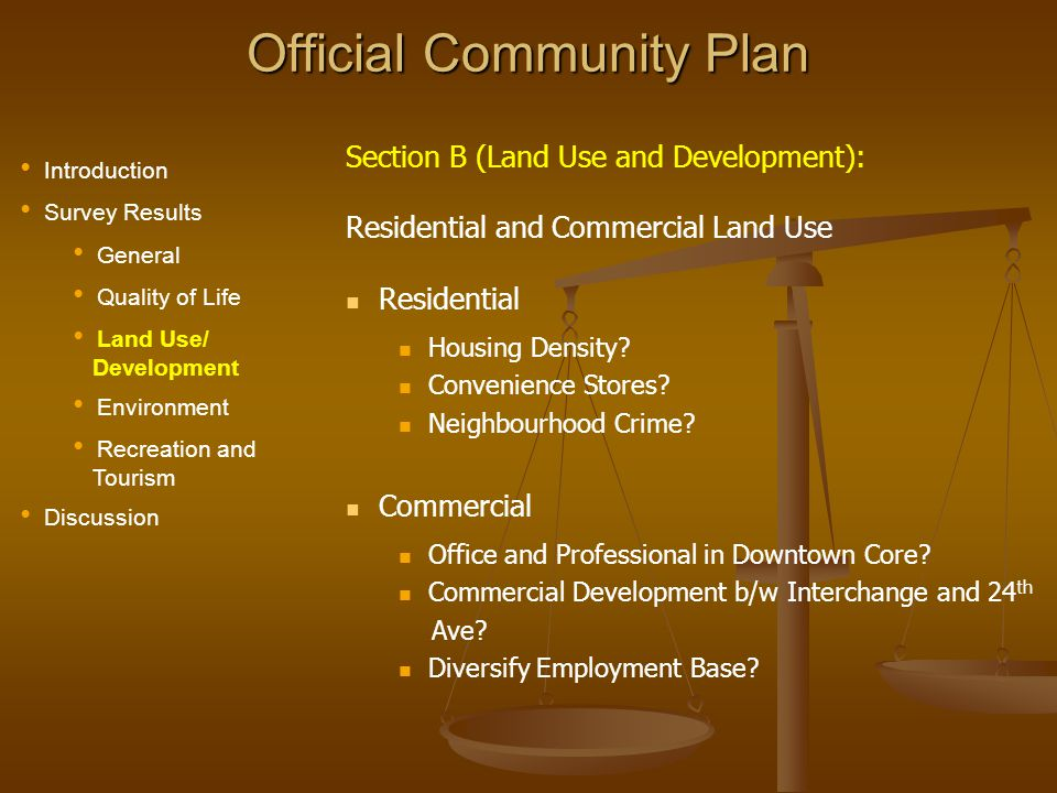 Official Community Plan Section B (Land Use and Development): Residential and Commercial Land Use Residential Housing Density.