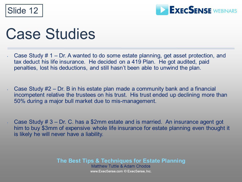 Case Studies Case Study # 1 – Dr.