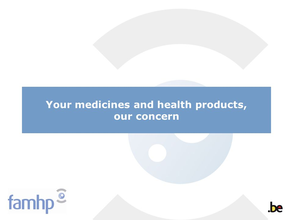 Your medicines and health products, our concern