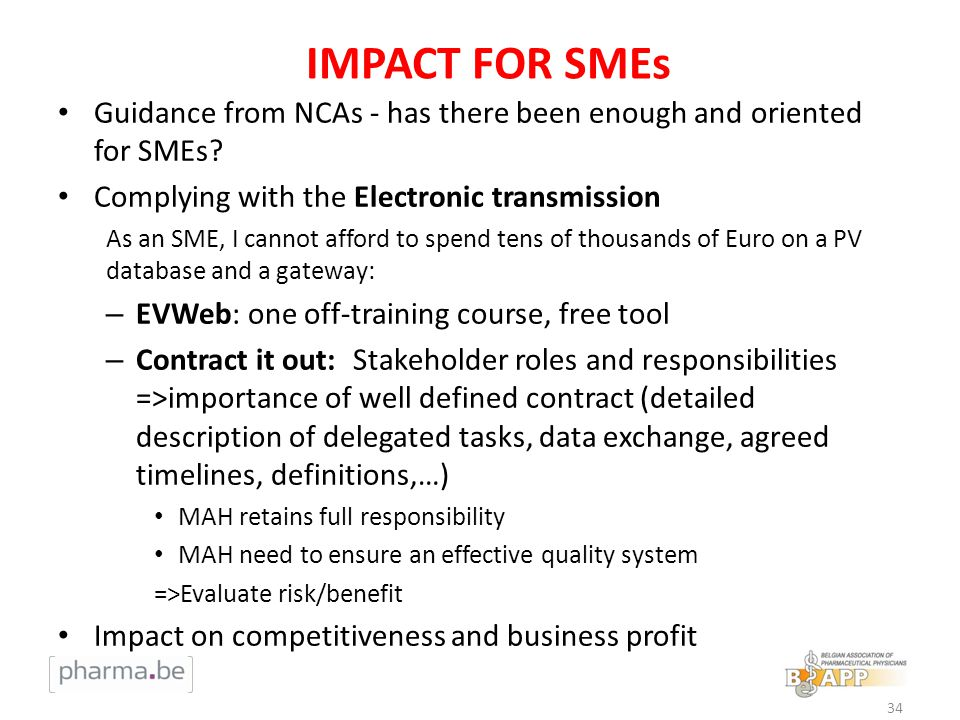 IMPACT FOR SMEs Guidance from NCAs - has there been enough and oriented for SMEs.