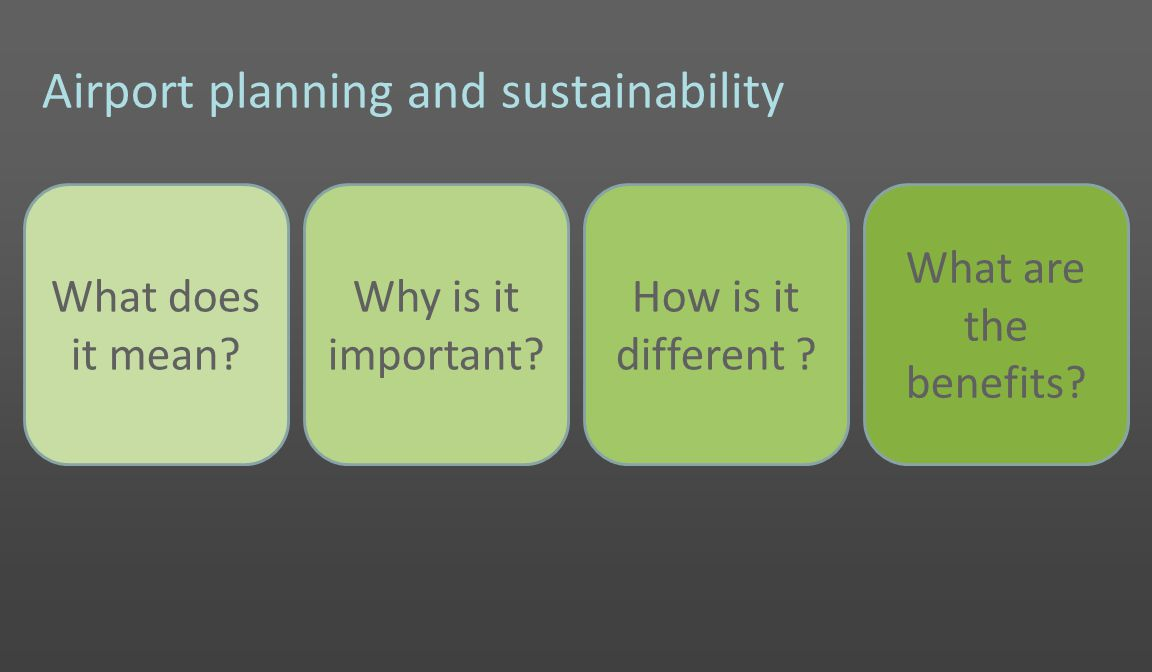 Airport planning and sustainability What does it mean.
