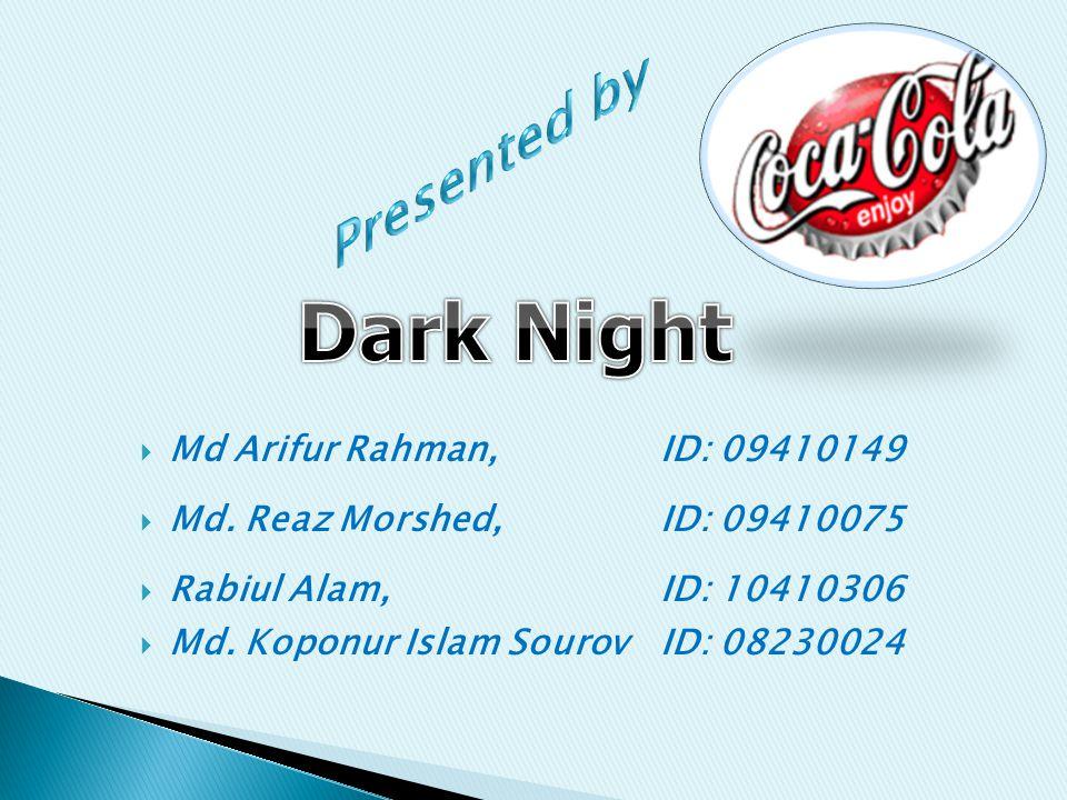 Md Arifur Rahman,ID: 09410149 Md. Reaz Morshed,ID: 09410075 Rabiul Alam,ID: 10410306 Md.