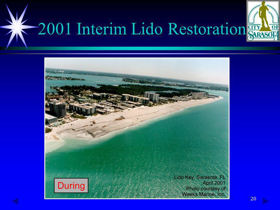 20 2001 Interim Lido Restoration During