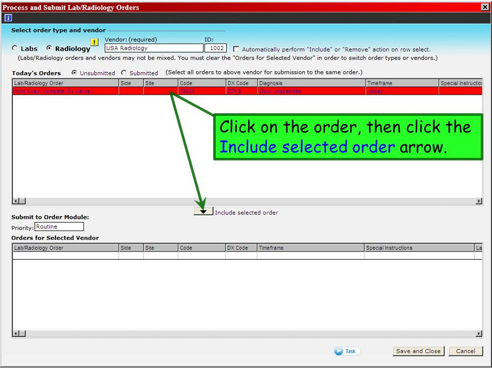 Click on the order, then click the Include selected order arrow.