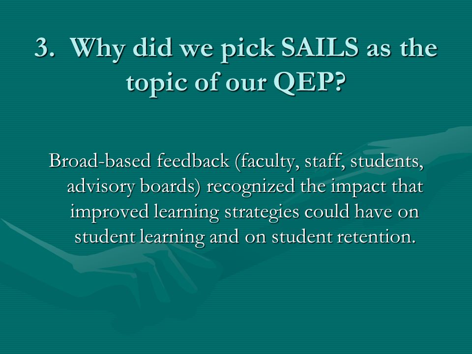 4.How will SAILS make Roane State a better institution.
