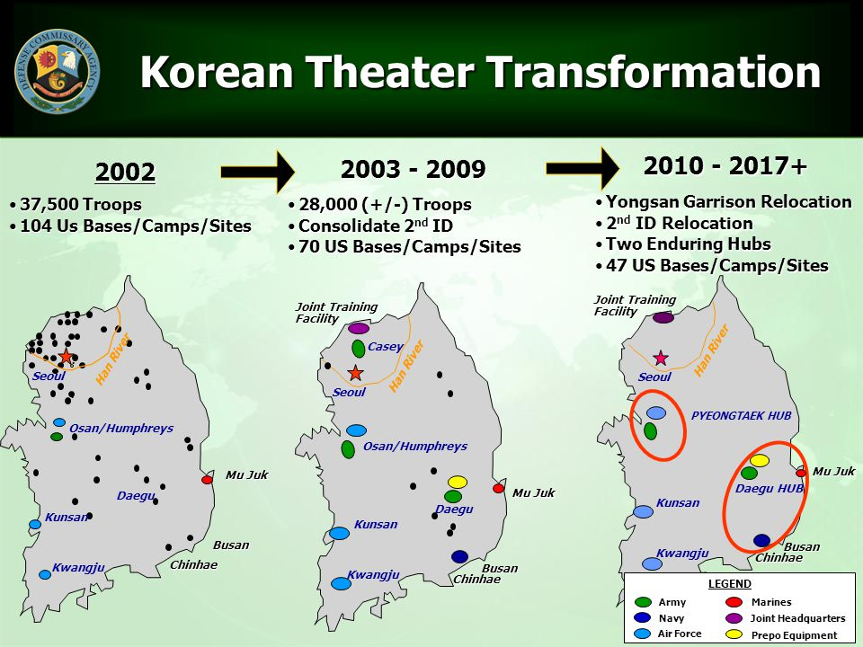 13 Korean Theater Transformation Korean Theater Transformation 2003 - 2009 Osan/Humphreys Busan Seoul Chinhae Daegu Han River Mu Juk Kunsan Casey Join