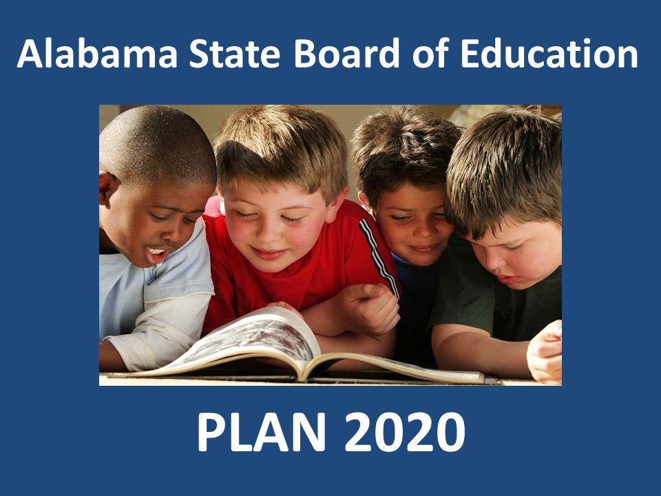 Alabama State Board of Education PLAN 2020