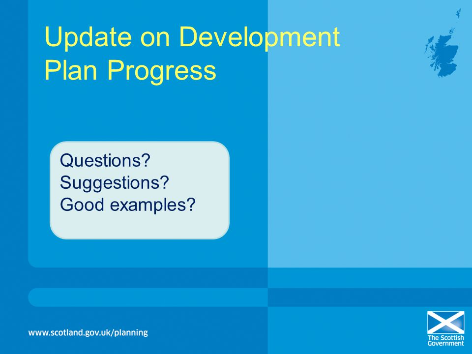 Update on Development Plan Progress Questions? Suggestions? Good examples?