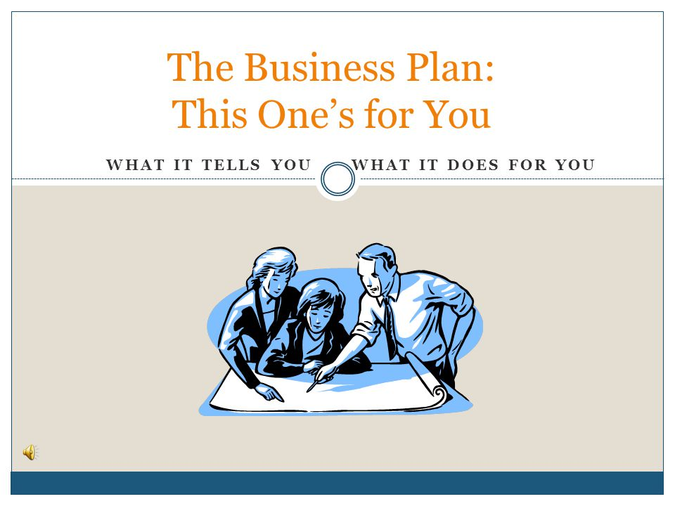 The Business Plan Process Preparing a business plan is a process that results in a written document.