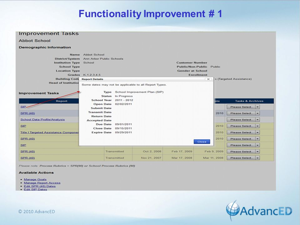 © 2010 AdvancED Functionality Improvement # 1