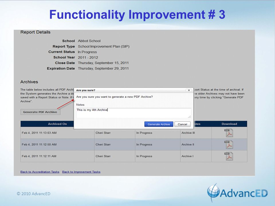© 2010 AdvancED Functionality Improvement # 3