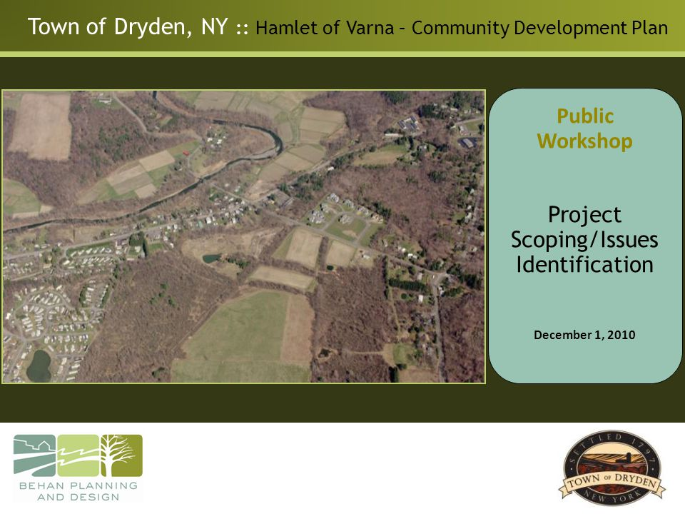 Town of Dryden, NY :: Hamlet of Varna – Community Development Plan Anticipated Scope and Schedule for Varna