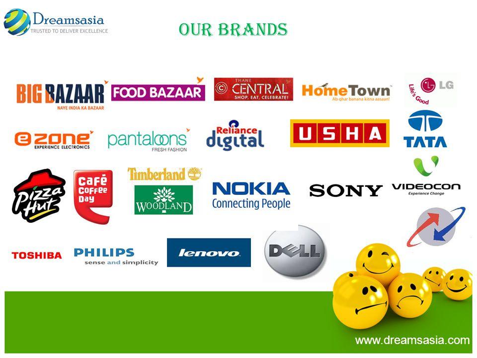OUR BRANDS www.dreamsasia.com