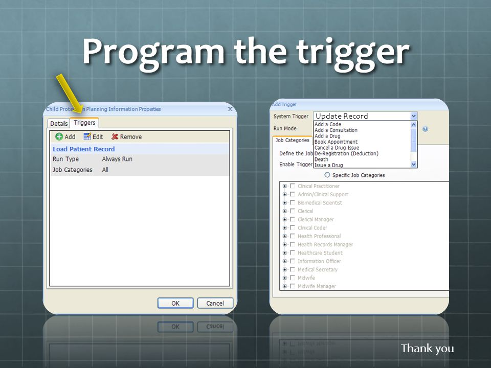 Program the trigger Thank you Update Record