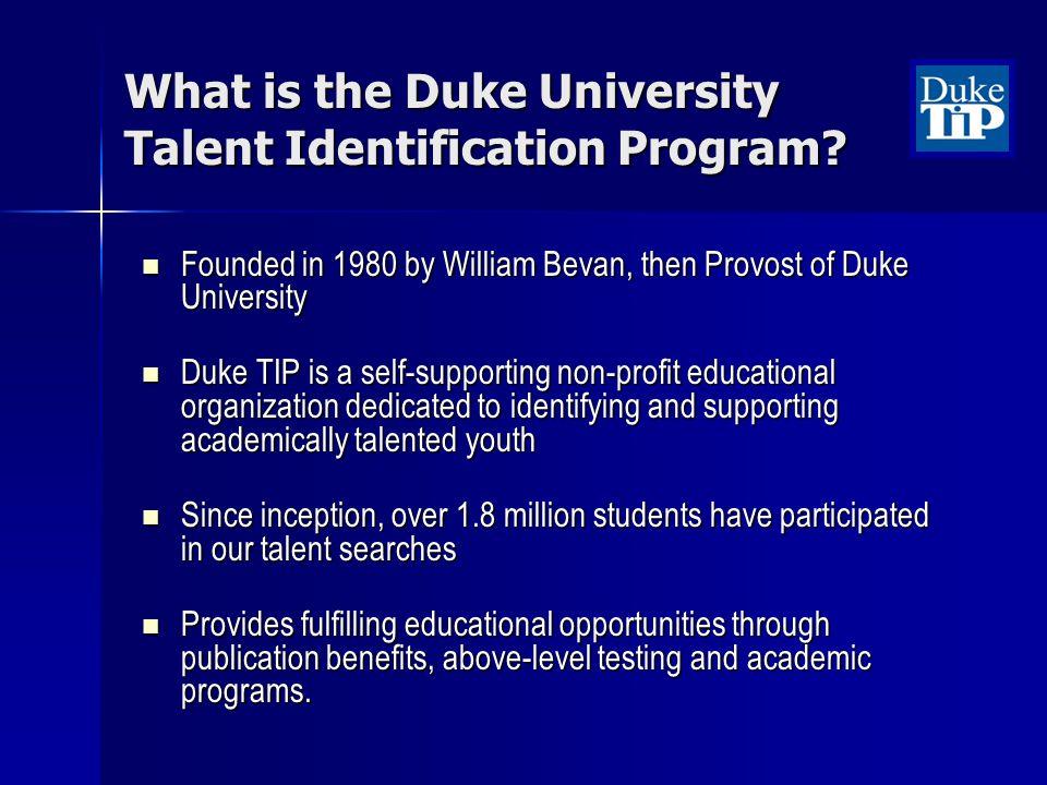 What is the Duke University Talent Identification Program.
